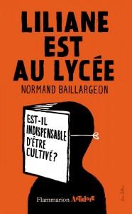 Liliane Est Au Lycée © Flammarion