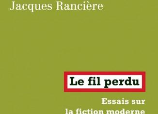 Le fil perdu, essai sur la fiction moderne