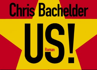 Chris Bachelder, Us !