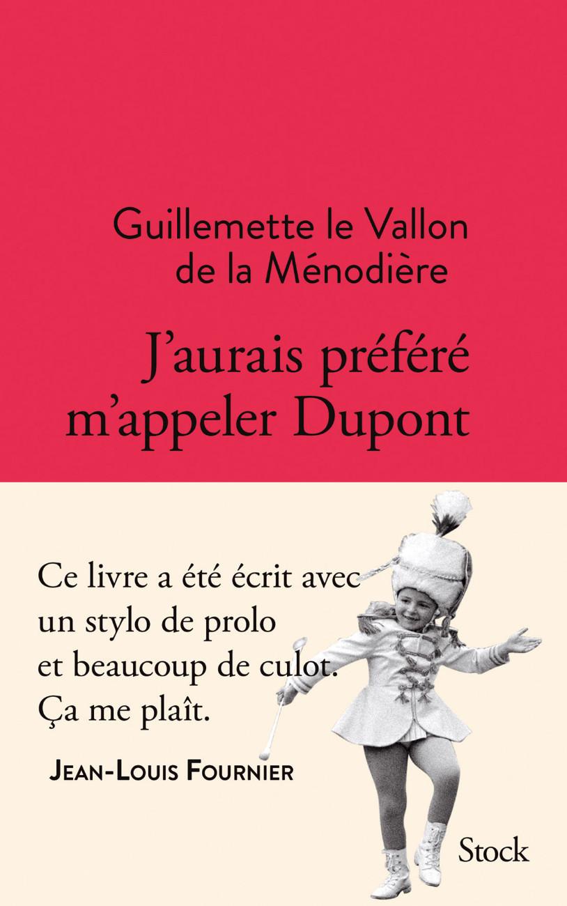J'Aurais Préféré M'Appeler Dupont - couverture