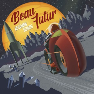 Benjamin Schoos, Beau Futur (Freaksville Record), sortie le 10.11