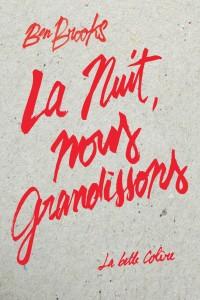 Livre_La-nuit,-nous-grandissons_LM-120