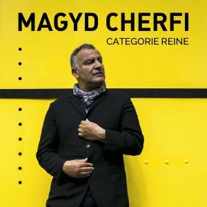 Cover_categoriereine_Magyd Cherfi