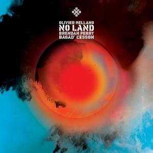 Olivier Mellano, Brendan Perry, Bagad'Cesson_No-Land_