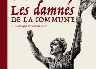 Les Damnés de la Commune © Edition Delcourt