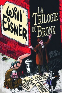 Will Eisner, La Trilogie du Bronx